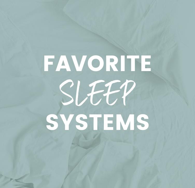 my fav sleep products