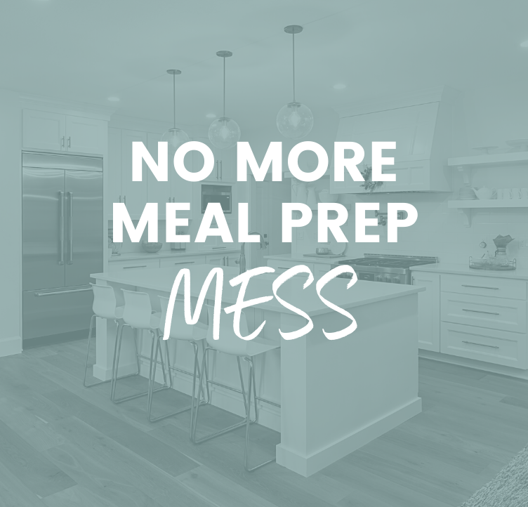 No More Meal Prep Mess