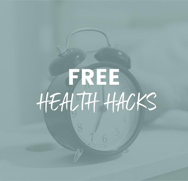 Free Health Hacks
