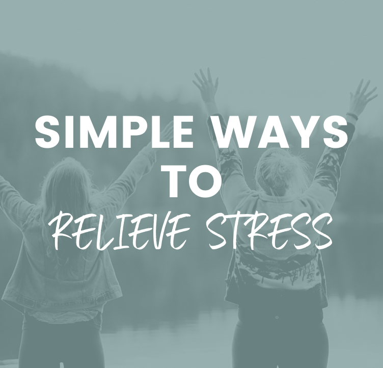 Simple Ways to Relieve Stress