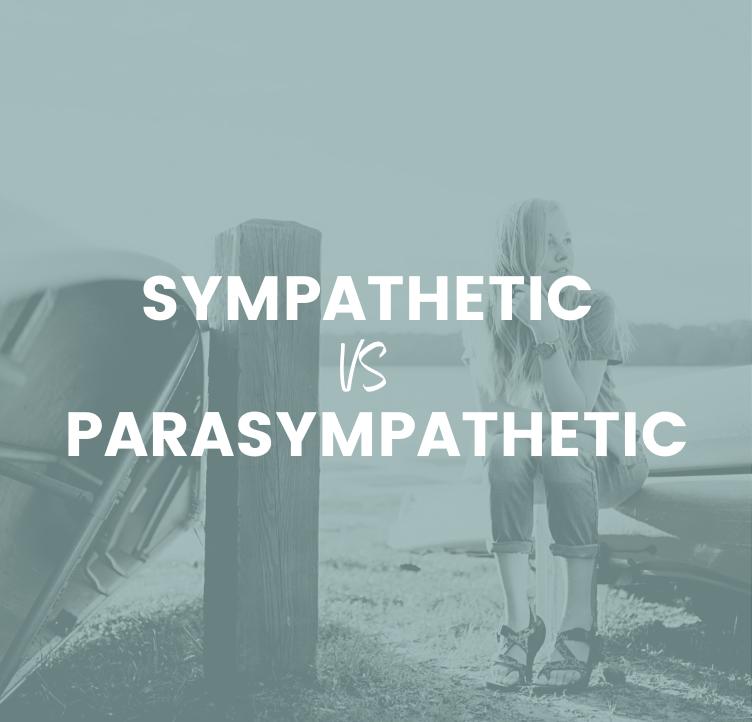 Sympathetic Vs Parasympathetic