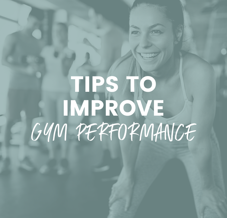 Tips to Improve Gym Performance