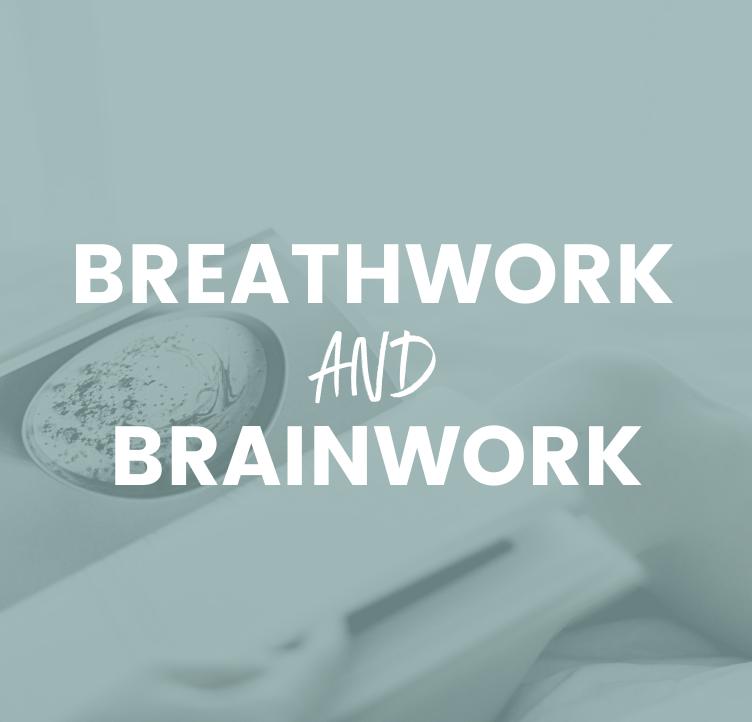 Breathwork and Brainwork