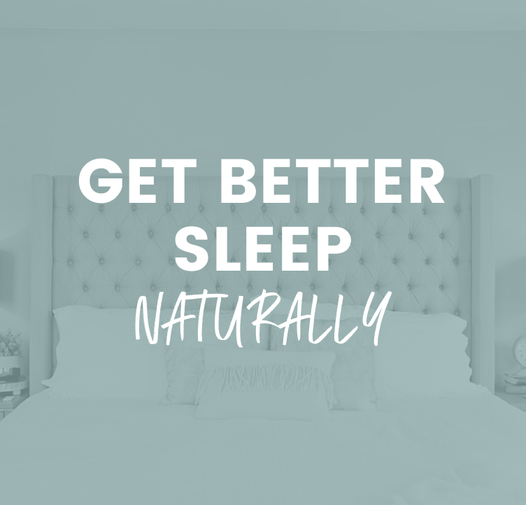 Practical Tips to Get Better Sleep (Naturally!)