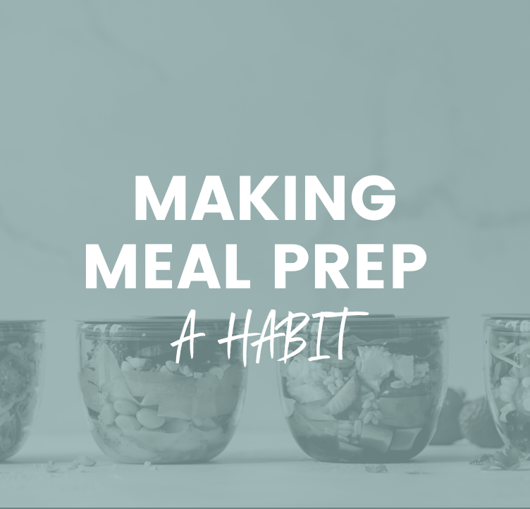 Making Meal Prep a Habit