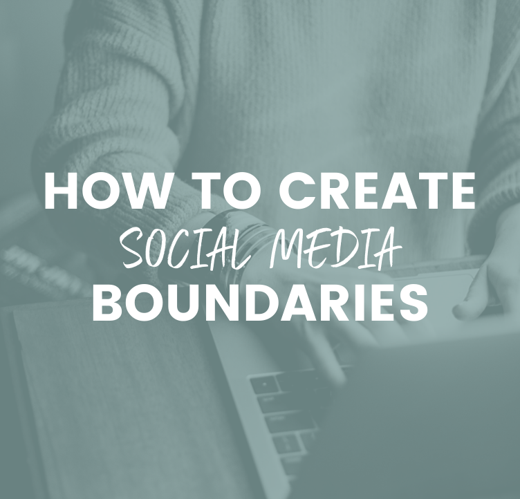 How to Create Social Media Boundaries