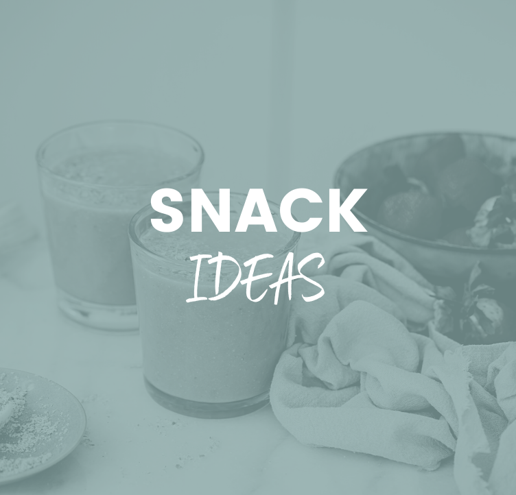Snack Ideas
