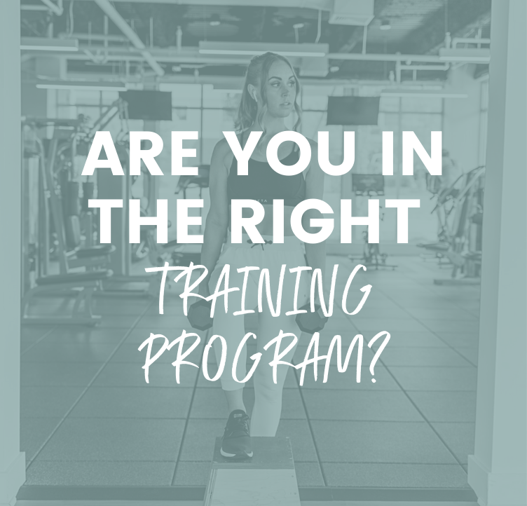 Are You in the Right Training Program?