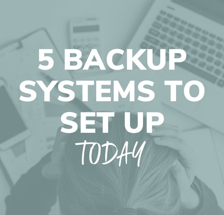 5 Backup Systems to Set Up Today