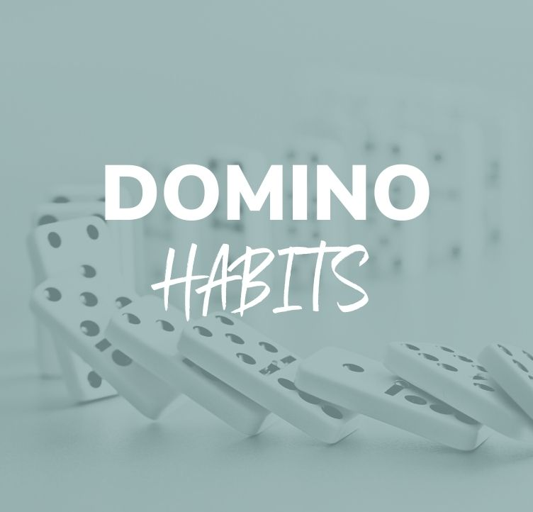 Domino Habits