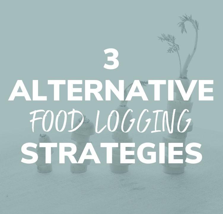 3 Alternative Food Logging Strategies