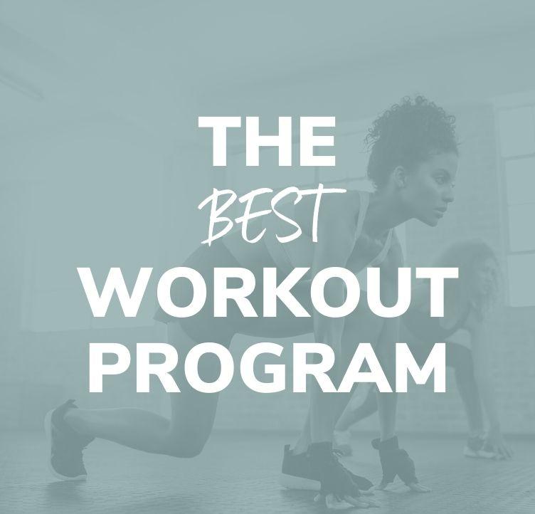 The Best Workout Program