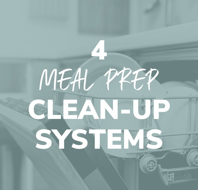 4 Meal Prep Clean-Up Systems