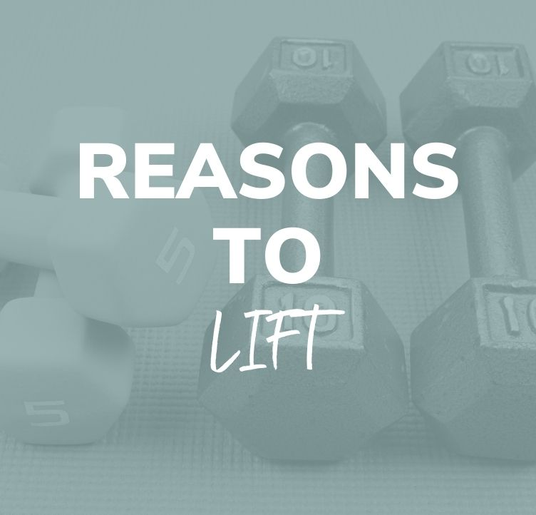 Reasons to Lift