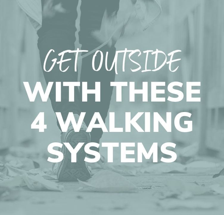 Get Outside With These 4 Walking Systems