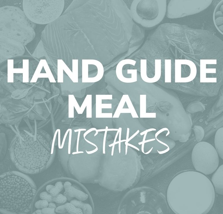Hand Guide Meal Mistakes